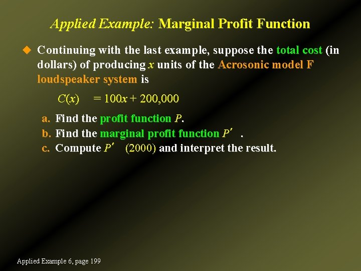 Applied Example: Marginal Profit Function u Continuing with the last example, suppose the total