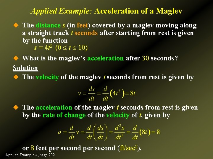 Applied Example: Acceleration of a Maglev u The distance s (in feet) covered by