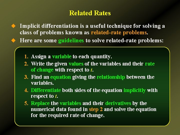 Related Rates u Implicit differentiation is a useful technique for solving a class of