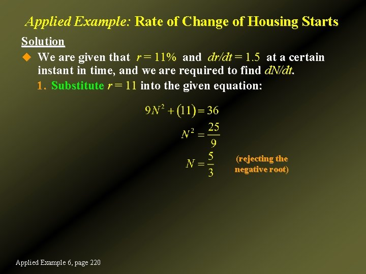 Applied Example: Rate of Change of Housing Starts Solution u We are given that