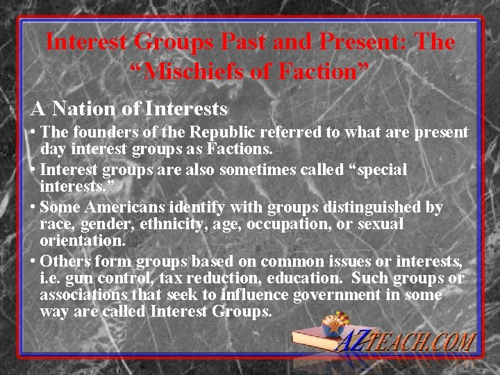 """Interest Groups Past and Present: The """"Mischiefs of Faction"""" A Nation of Interests •"""