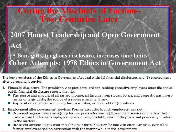Curing the Mischiefs of Faction– Two Centuries Later 2007 Honest Leadership and Open Government