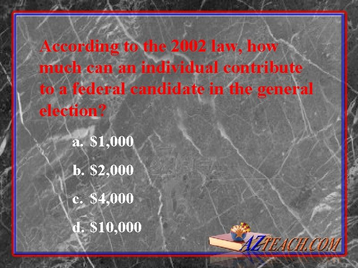 According to the 2002 law, how much can an individual contribute to a federal