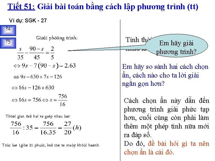 Tiết 51: Giải bài toán bằng cách lập phương trình (tt) Ví dụ: SGK