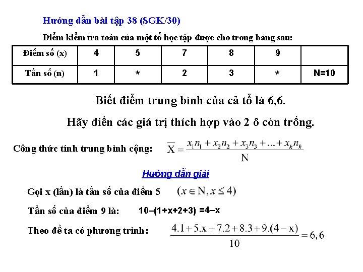 Hướng dẫn bài tập 38 (SGK/30) Điểm kiểm tra toán của một tổ học