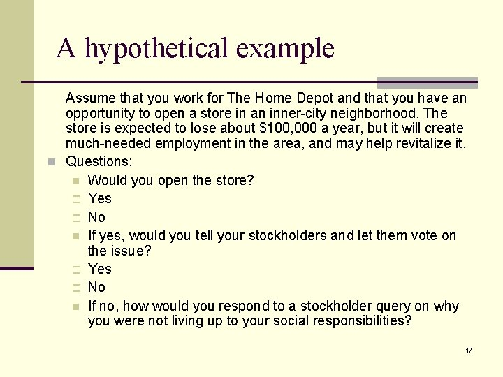 A hypothetical example Assume that you work for The Home Depot and that you