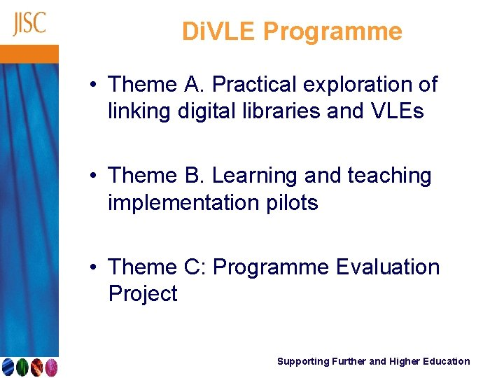 Di. VLE Programme • Theme A. Practical exploration of linking digital libraries and VLEs