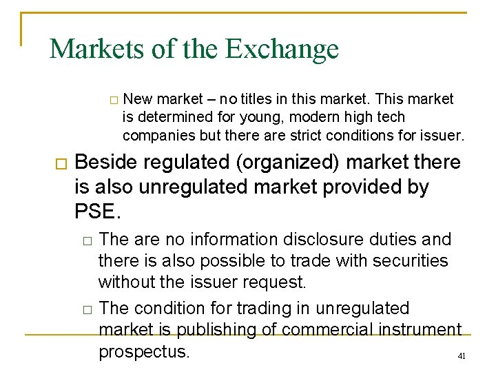 Markets of the Exchange � � New market – no titles in this market.