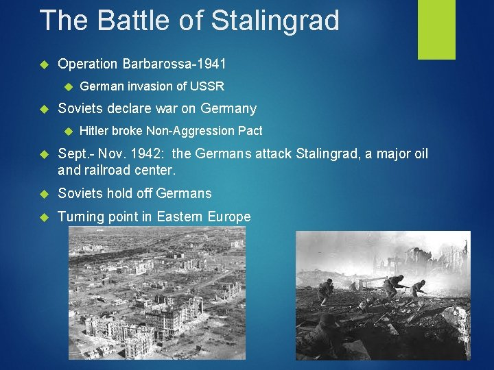 The Battle of Stalingrad Operation Barbarossa-1941 German invasion of USSR Soviets declare war on