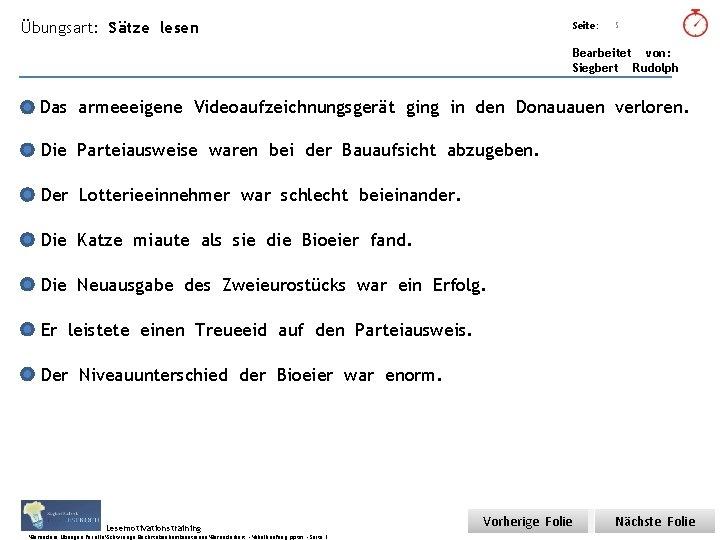Übungsart: Sätze lesen Seite: Titel: Quelle: 5 Bearbeitet von: Siegbert Rudolph Das armeeeigene Videoaufzeichnungsgerät