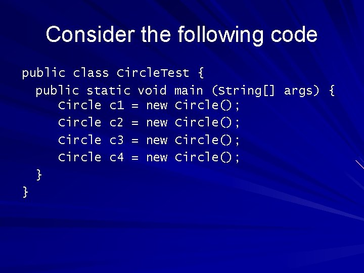 Consider the following code public class Circle. Test { public static void main (String[]