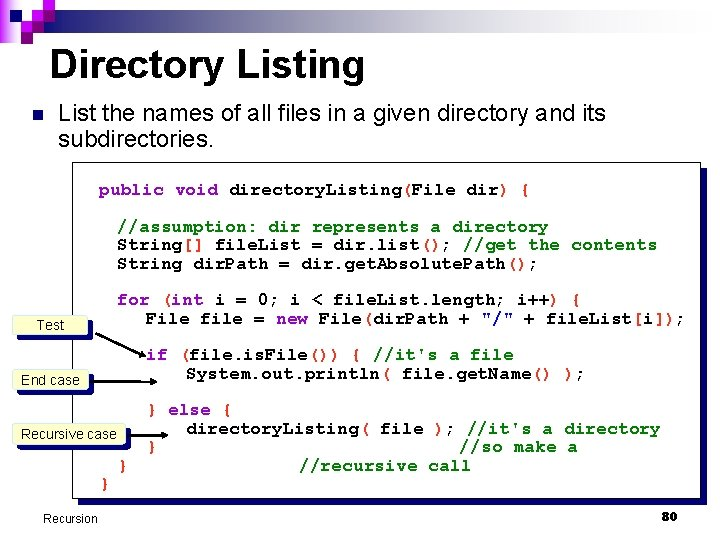 Directory Listing n List the names of all files in a given directory and