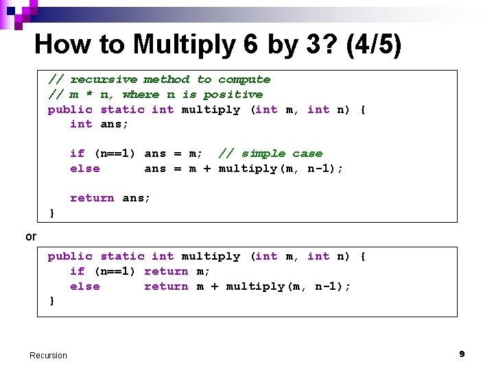 How to Multiply 6 by 3? (4/5) // recursive method to compute // m