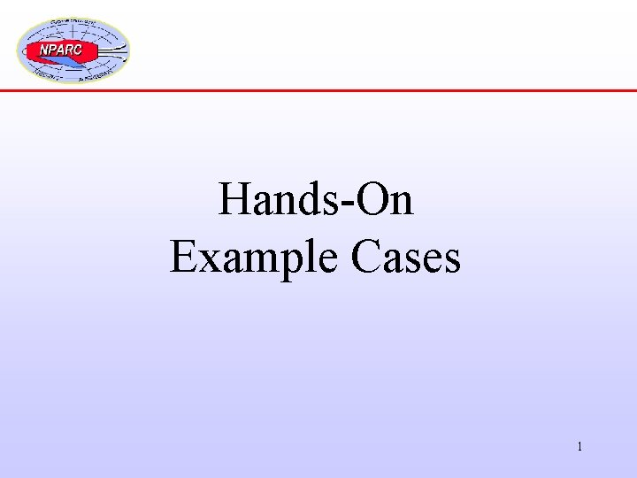 Hands-On Example Cases 1