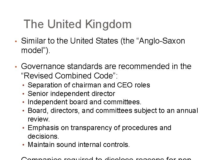 """The United Kingdom • Similar to the United States (the """"Anglo-Saxon model""""). • Governance"""