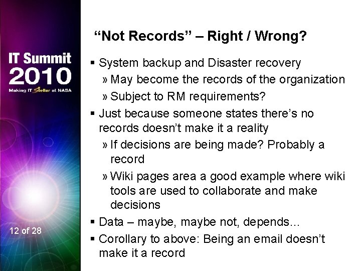 """""""Not Records"""" – Right / Wrong? 12 of 28 § System backup and Disaster"""