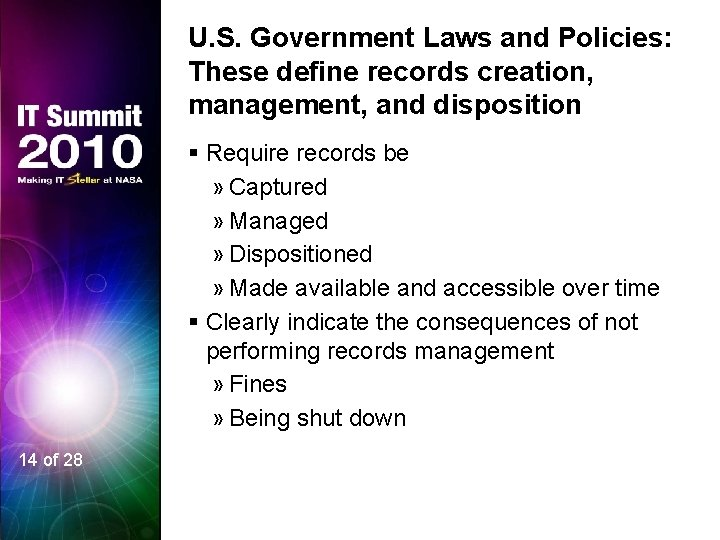 U. S. Government Laws and Policies: These define records creation, management, and disposition §