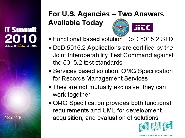 For U. S. Agencies – Two Answers Available Today 18 of 28 § Functional