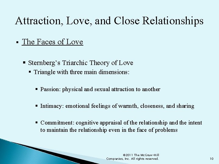 Attraction, Love, and Close Relationships § The Faces of Love § Sternberg's Triarchic Theory