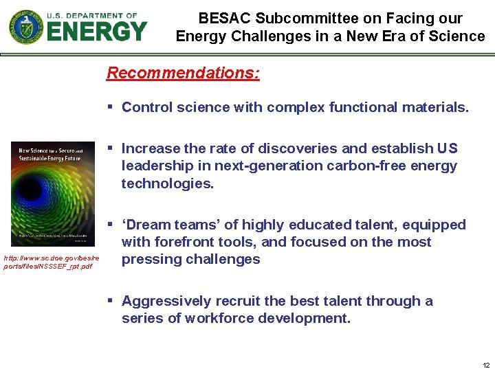 BESAC Subcommittee on Facing our Energy Challenges in a New Era of Science Recommendations:
