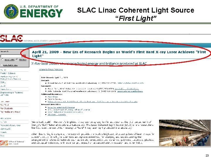 """SLAC Linac Coherent Light Source """"First Light"""" 23"""