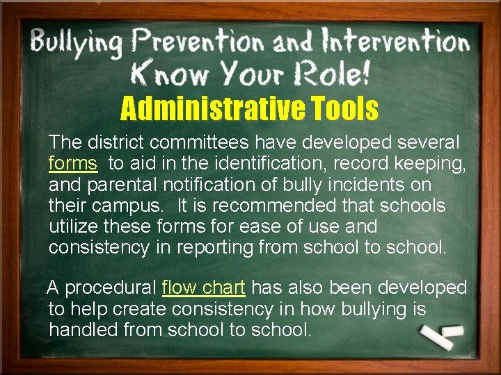 Administrative Tools The district committees have developed several forms to aid in the identification,