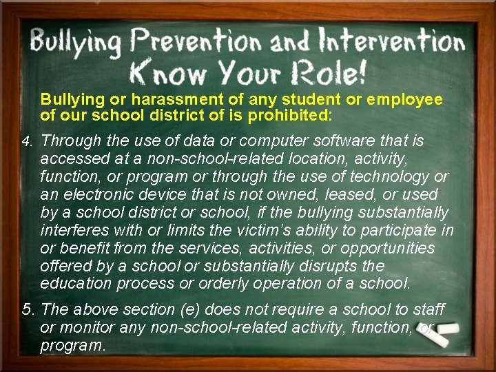 Bullying or harassment of any student or employee of our school district of is