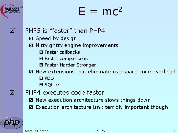 "E = mc 2 þ PHP 5 is ""faster"" than PHP 4 þ Speed"