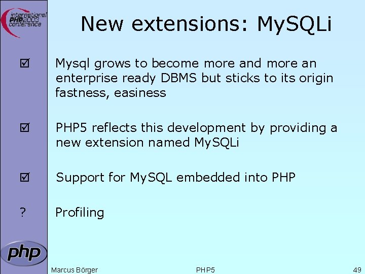 New extensions: My. SQLi þ Mysql grows to become more and more an enterprise