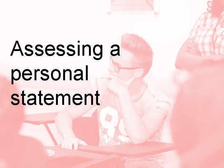 Assessing a personal statement
