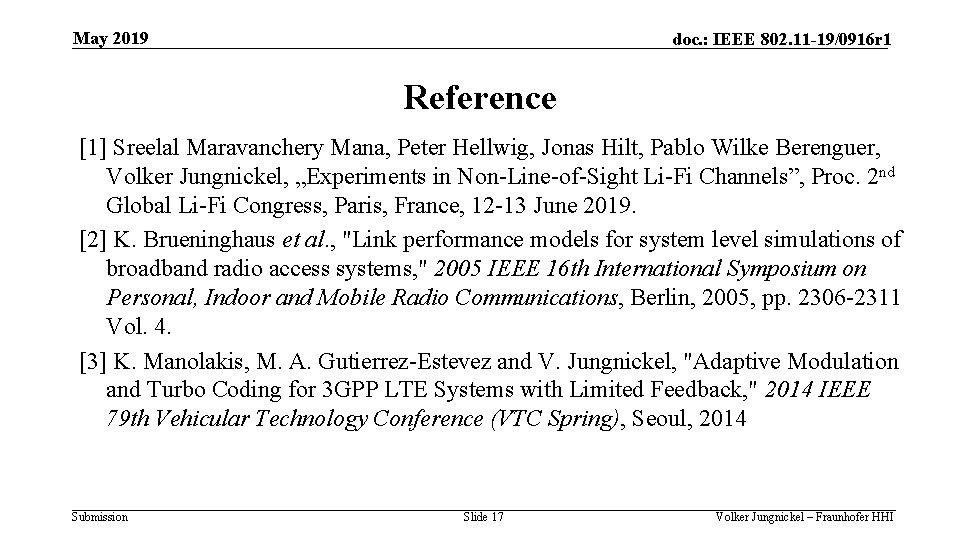May 2019 doc. : IEEE 802. 11 -19/0916 r 1 Reference [1] Sreelal Maravanchery