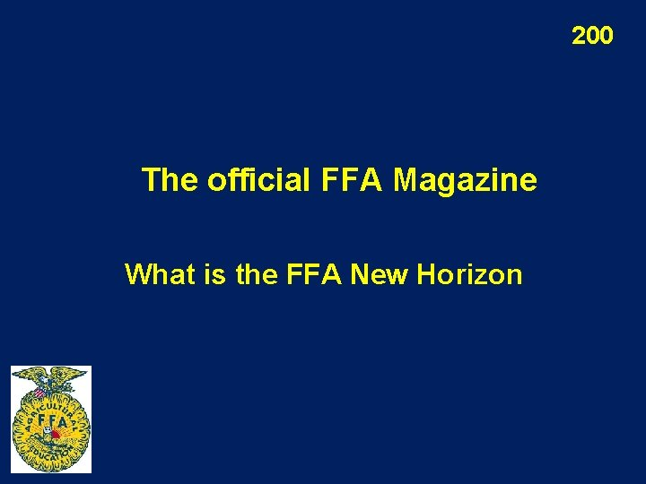 200 The official FFA Magazine What is the FFA New Horizon