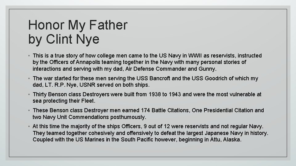 Honor My Father by Clint Nye ◦ This is a true story of how