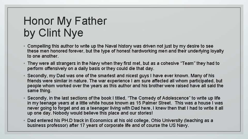 Honor My Father by Clint Nye ◦ Compelling this author to write up the