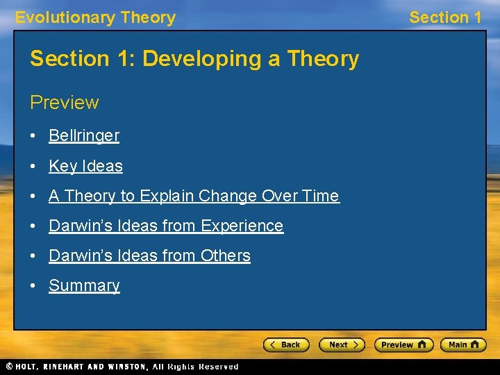 Evolutionary Theory Section 1: Developing a Theory Preview • Bellringer • Key Ideas •