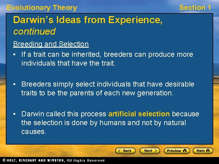 Evolutionary Theory Section 1 Darwin's Ideas from Experience, continued Breeding and Selection • If