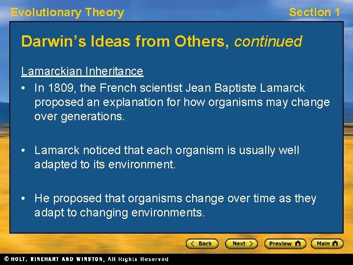 Evolutionary Theory Section 1 Darwin's Ideas from Others, continued Lamarckian Inheritance • In 1809,