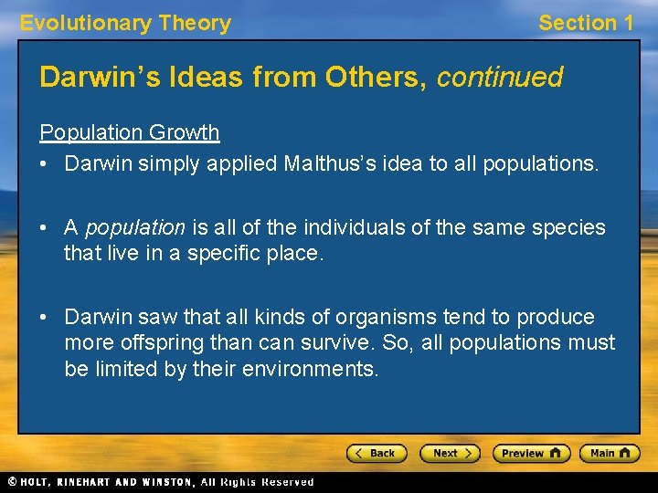 Evolutionary Theory Section 1 Darwin's Ideas from Others, continued Population Growth • Darwin simply