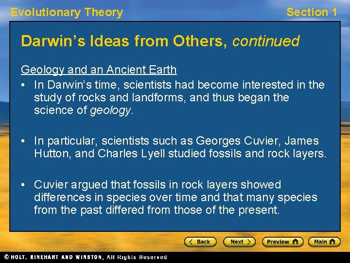 Evolutionary Theory Section 1 Darwin's Ideas from Others, continued Geology and an Ancient Earth