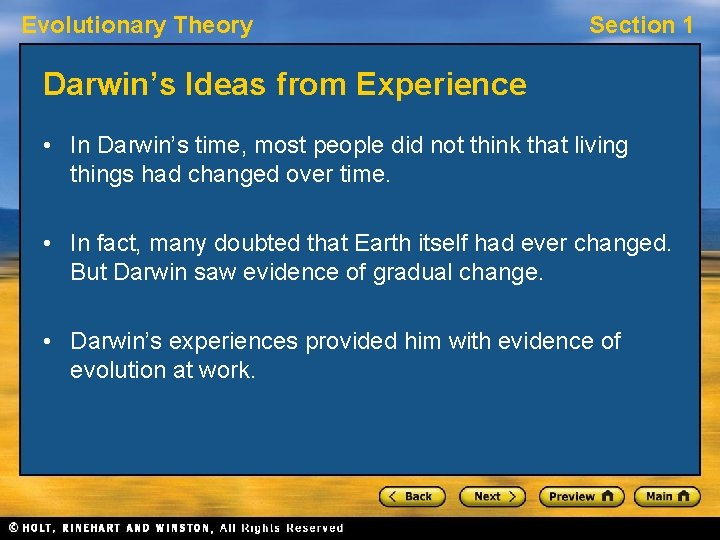 Evolutionary Theory Section 1 Darwin's Ideas from Experience • In Darwin's time, most people
