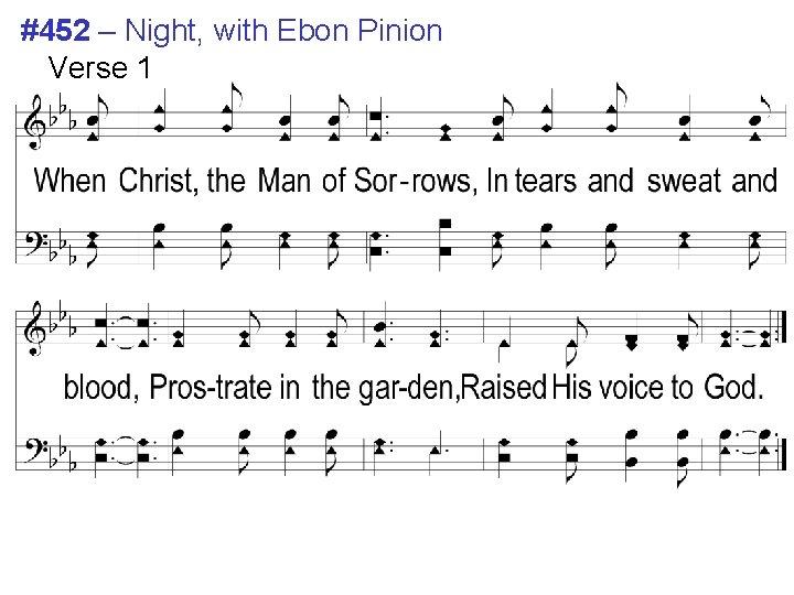 #452 – Night, with Ebon Pinion Verse 1