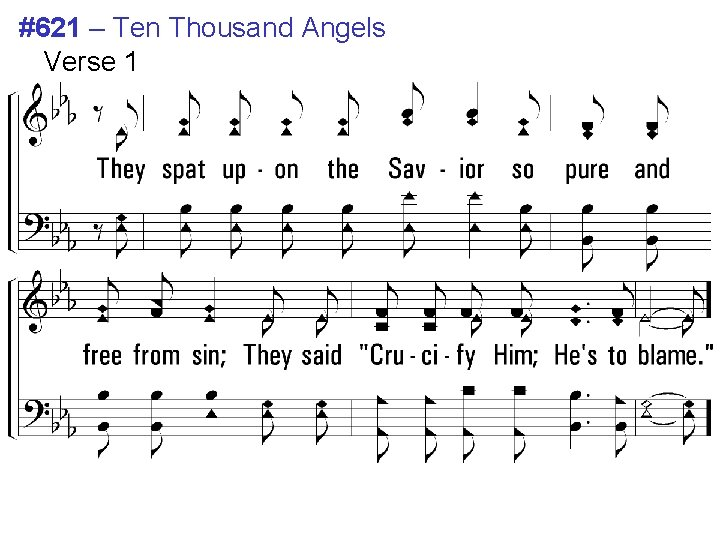#621 – Ten Thousand Angels Verse 1