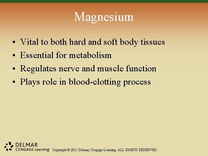Magnesium • • Vital to both hard and soft body tissues Essential for metabolism