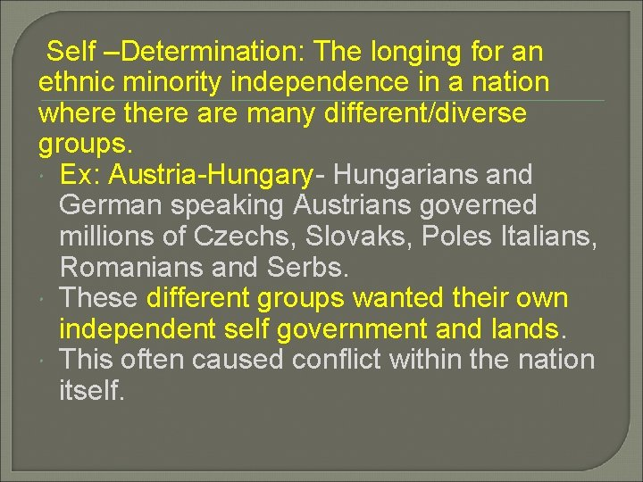 Self –Determination: The longing for an ethnic minority independence in a nation where there