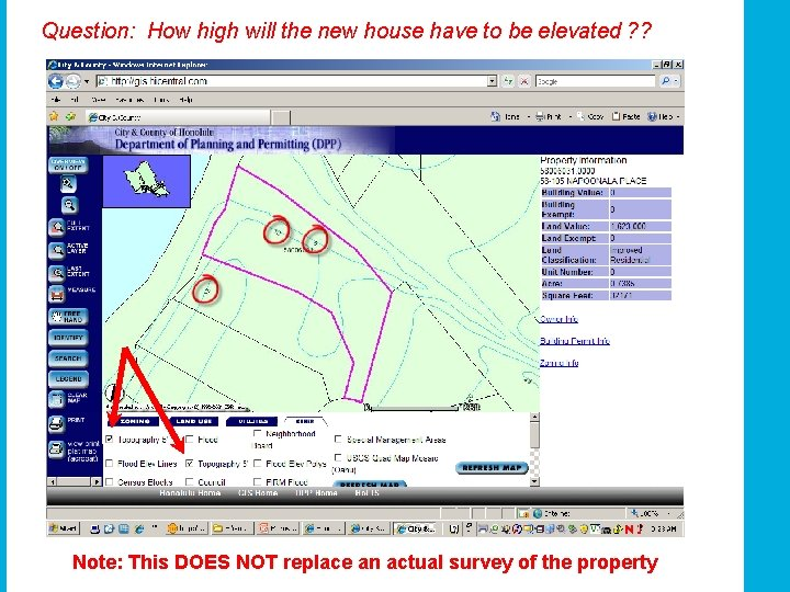 Question: How high will the new house have to be elevated ? ? Note: