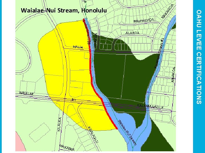OAHU LEVEE CERTIFICATIONS Waialae-Nui Stream, Honolulu