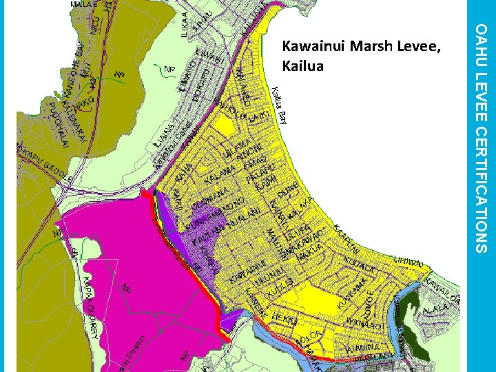 OAHU LEVEE CERTIFICATIONS Kawainui Marsh Levee, Kailua