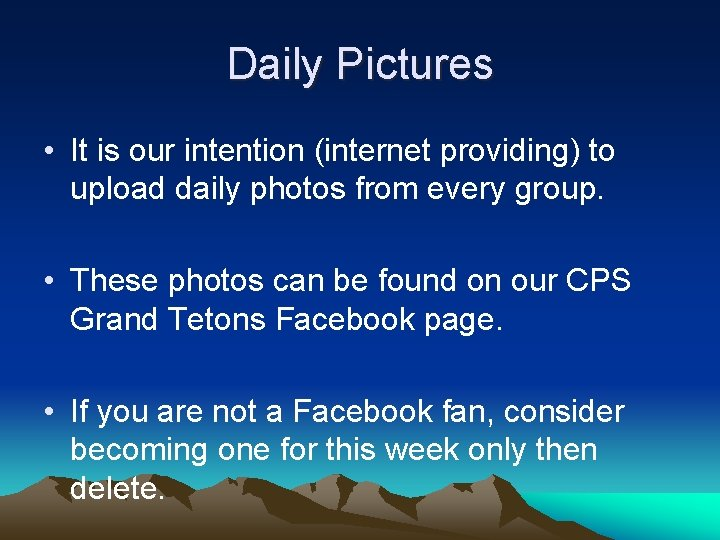 Daily Pictures • It is our intention (internet providing) to upload daily photos from