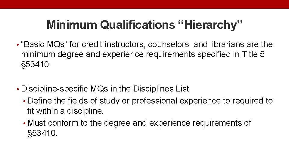 """Minimum Qualifications """"Hierarchy"""" • """"Basic MQs"""" for credit instructors, counselors, and librarians are the"""