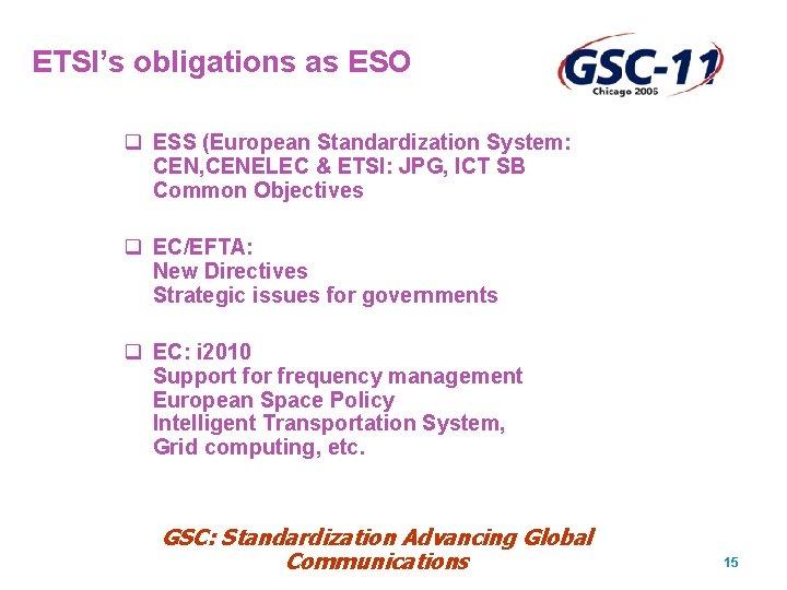 ETSI's obligations as ESO q ESS (European Standardization System: CEN, CENELEC & ETSI: JPG,